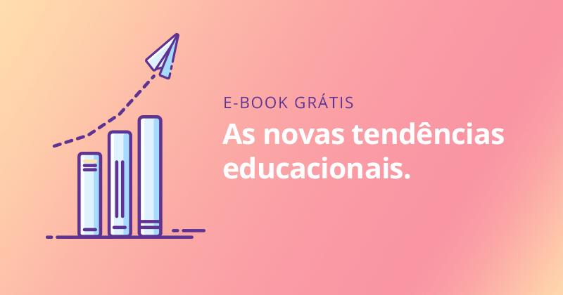 [Ebook] As novas tendências educacionais