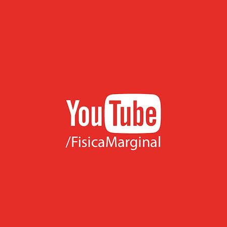 youtube - física marginal