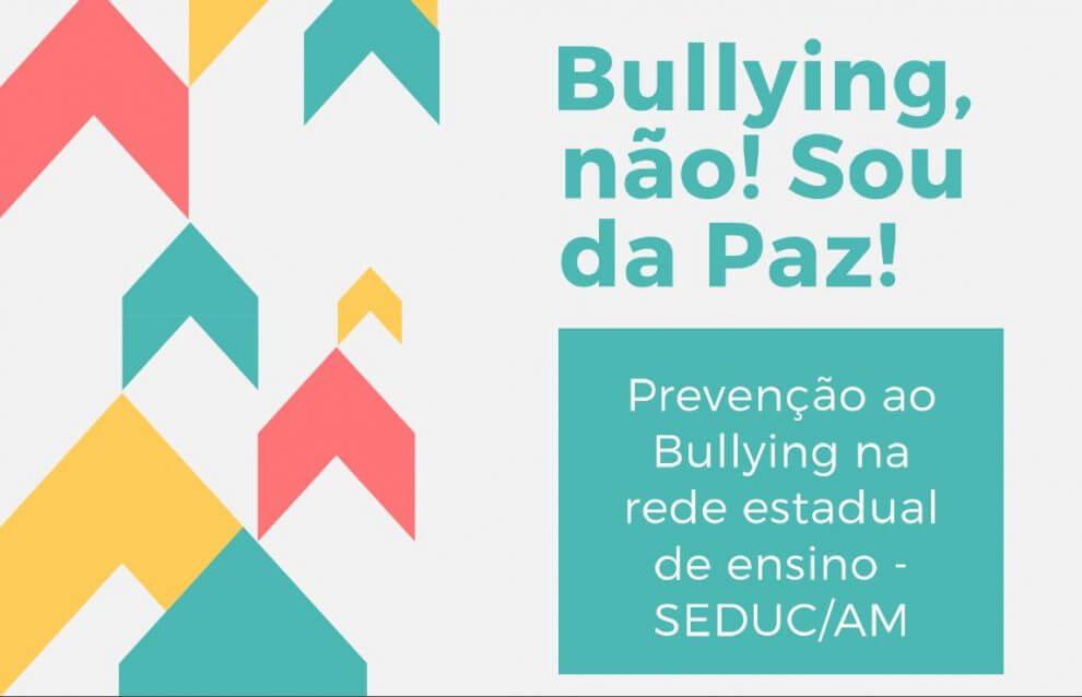 """Campanha """"Bullying não! Sou da Paz"""""""