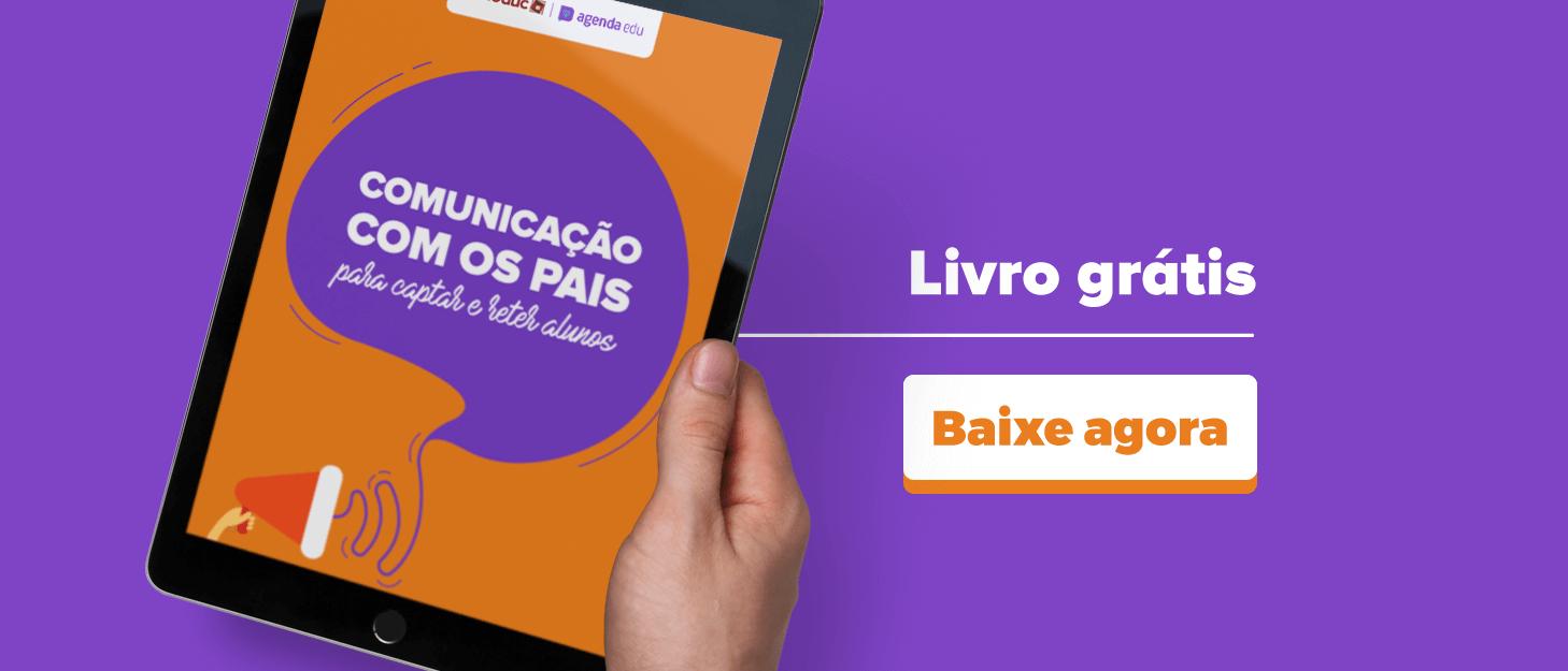 [Ebook] Comunicação com os pais para captar e reter alunos