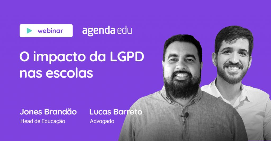 """Foto do Jones Brandão e Lucas Barreto com o texto """"O impacto da LGPD nas escolas"""""""