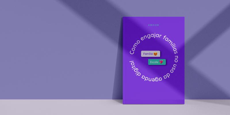 Ebook Como engajar famílias no uso da agenda digital