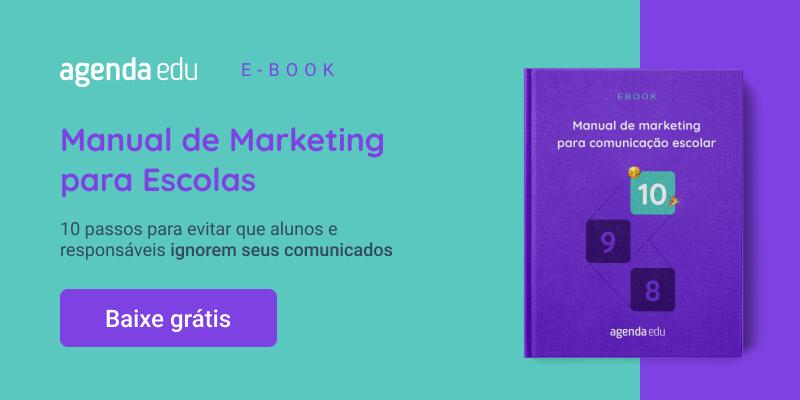 Banner com imagem de ebook e o texto: Manual de Marketing para Escolas. 10 passos para evitar que alunos e responsáveis ignorem os comunicados da sua escola. Baixe grátis.